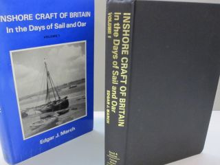 Inshore Craft of Great Britain in the days of Sail and Oar Volume 1. Edgar J. March