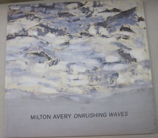 Milton Avery Onrushing Waves. Arthur C. Danto