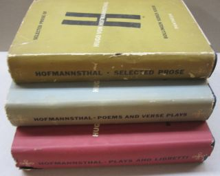 Selected Prose; Poems and Verse Plays; Plays and Libretti; 3 volume set. Hugo Von Hofmannsthal