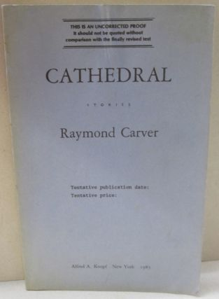 Cathedral; Stories. Raymond Carver