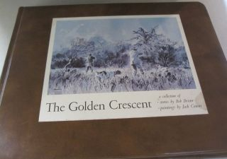 The Golden Crescent A Collection of Stories by Bob Brister. Bob Brister