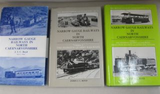 Narrow Gauge Railways in North Caernarvonshire 3 volume set: Volume 1 - The West, Volume 2 - The...