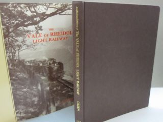 An Illustrated History of The Vale of Rheidol Light Railway; The Little Line Along the Rheidol. C...