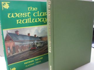 The West Clare Railway. Patrick Taylor