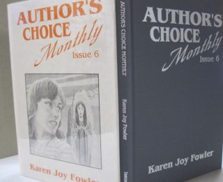 Author's Choice Monthly Issue 6. Karen Joy Fowler