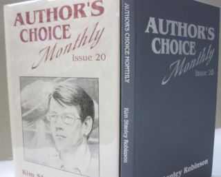 Author's Choice Monthly Issue 20 A Sensitive Dependence on Initial Conditions. Kim Stanley Robinson