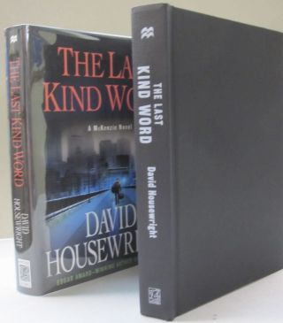 The Last Kind Word: A McKenzie Novel. David Housewright