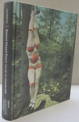Behind Closed Doors: The Art of Hans Bellmer (The Discovery Series).