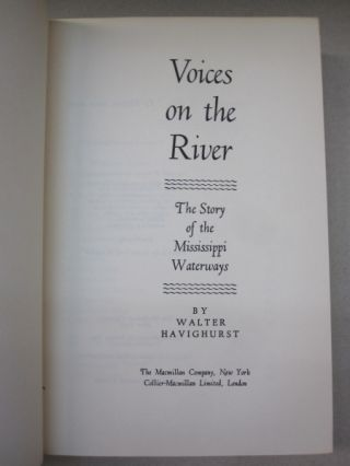 Voices on the River; The Story of the Mississippi Waterways