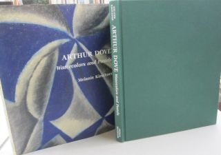 Arthur Dove Watercolors and Pastels. Melanie Kirschner, Arthur Garfield Dove