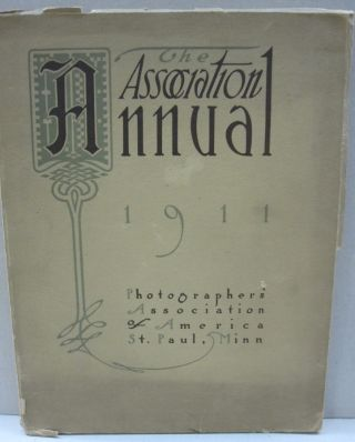 The Association Annual 31st Annual Convention St Paul, Minn; 1911. July 24, 25, 26,27,28, 29....