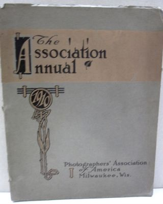 The Association Annual Photographers' Association of America. 30th Annual Convention, Milwaukee,...