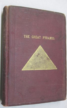 The Great Pyramid of Egypt; The Historic Geographic, Scientific, Prophetic, and Eschatologic...