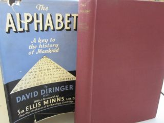 The Alphabet; A Key to the History of Mankind. David Diringer, Ellis Minns, forward