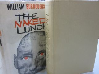 The Naked Lunch. William Burroughs