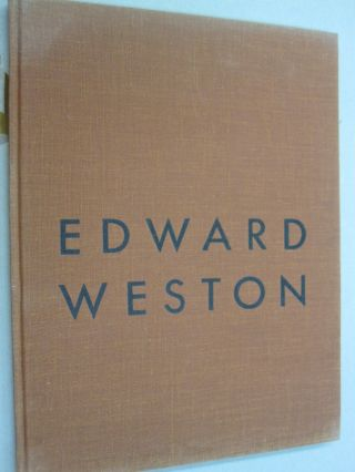 The Photographs of Edward Weston. Nancy Newhall