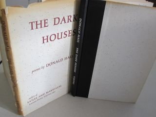 The Dark Houses. Donald Hall