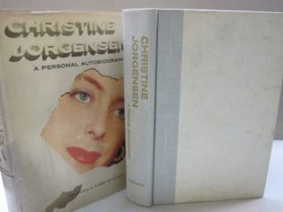 Christine Jorgensen A Personal Autobiography. Christine Jorgensen, Harry Benjamin, introduction