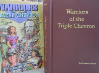 Warriors of the Triple Chevron: A story of the American Civil War. R. Preston Nuttall