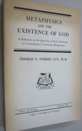 Metaphysics and the Existence of God. Thoams C. O'Brien