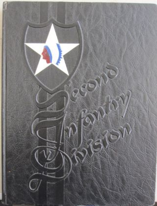 Combat History of the Second Infantry Division in World War II