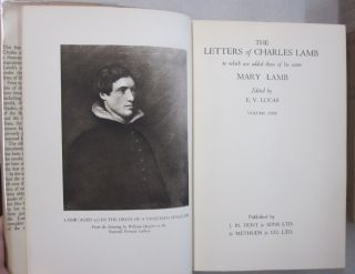 The Complete Letters of Charles and Mary Lamb; To which are added those of his sister