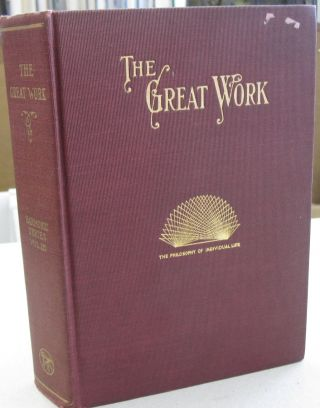 The Great Work: The Constructive Principle of Nature in Individual Life (Harmonic Series Volume...