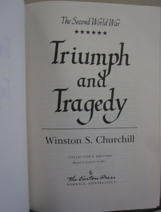 The Second World War Triumph and Tragedy.