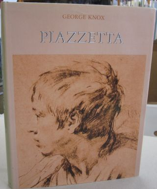 Piazzetta A Tercentenary Exhibition of Drawings, Prints and Books. George Knox