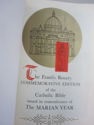 The Family Rosary Commemorative Edition of the Catholic Bible Issued in remembrance of The Marian Year.
