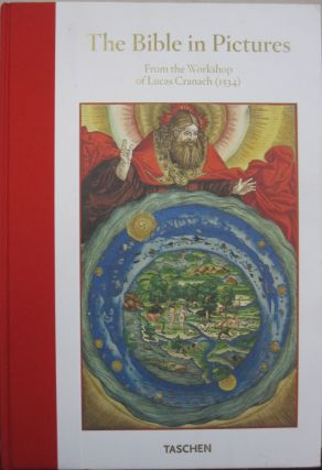 The Bible in Pictures: Illustrations from the Workshop of Lucas Cranach (1534). Martin Luther