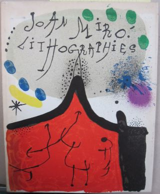 Joan Miro Lithographs Volume 1. Michel Leiris, Fernand Mourlot