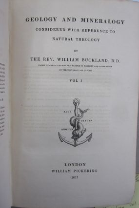 Geology and Mineralogy Considered with Reference to Natural Theology Volume 1.