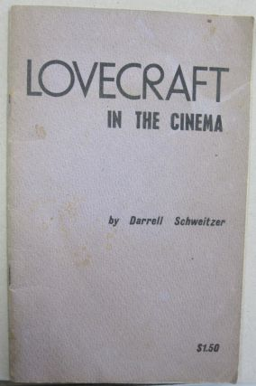 Lovecraft in the Cinema. Darrell Schweitzer