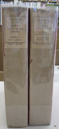 The Book of the Queen's Dolls' House; TWO VOLUME SET. A C. Benson, Sir Lawrence Weaver