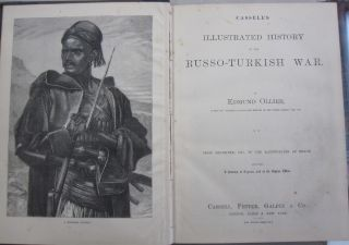 Cassell's Illustrated History of the Russo-Turkish War 2 volume set.