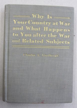 Why is Your Country at War and What Happens to you after the War and Related Subjects. Charles A....