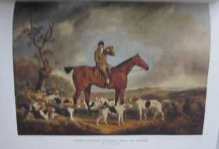 Nimrod's Hunting Tours; Interspersed with Characteristic Anecdotes sayings and Doings of Sporting Men including notices of the Principla Crack Riders of Englsnd