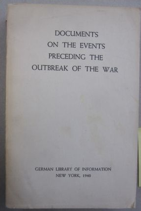 Documents on the Events Preceding the Outbreak of the War