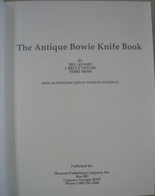 The Antique Bowie Knife Book.