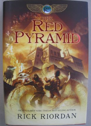 The Red Pyramid (The Kane Chronicles, Book 1). Rick Riordan