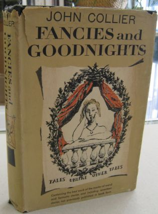 Fancies and Goodnights. John Collier
