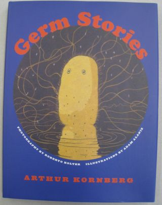 Germ Stories. Arthur Kornberg