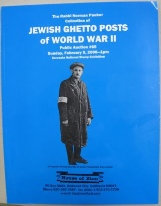 The Rabbit Norman Pauker Collection of Jewish Ghetto Posts of World War II Public Auction #65...
