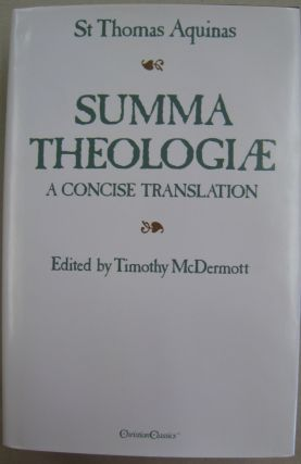 Summa Theologiae: A Concise Translation. Thomas Aquinas