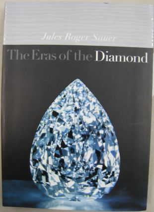 The Eras of the Diamond. Jules Roger Sauer