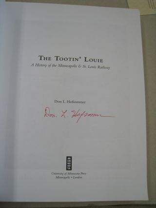 The Tootin' Louie A History of the Minneapolis and St. Louis Railway.