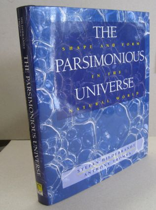 The Parsimonious Universe: Shape and Form in the Natural World. Stefan Hildebrandt, Anthony Tromba