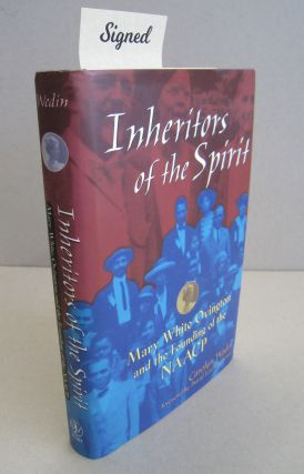 Inheritors of the Spirit Mary White Ovington and the Founding of the Naacp. Carolyn Wedin