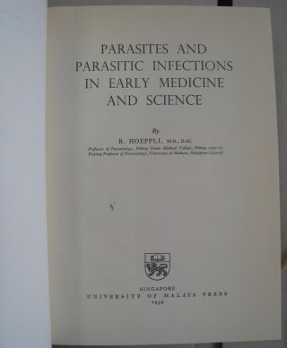 Parasites and Parasitic Infections in Early Medicine and Science.